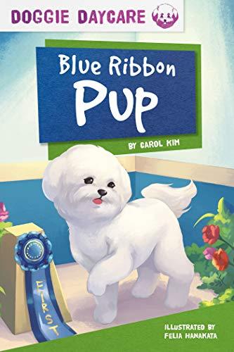 Doggy Daycare: Blue Ribbon Pup (Doggie Daycare Set of 4)