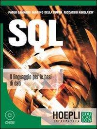 SQL. Il linguaggio per le basi di dati