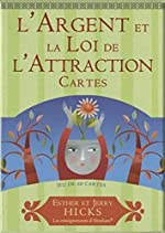 L'Argent et la Loi de l'Attraction - Jeu de 60 cartes d'Esther Hicks