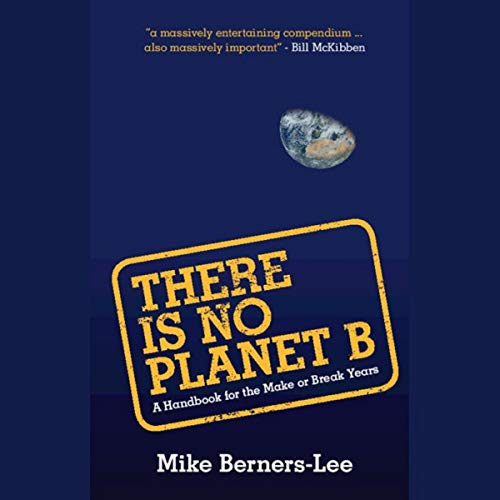 There Is No Planet B audiobook cover art