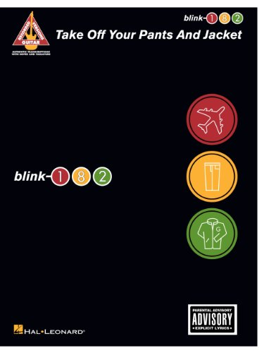 blink-182 - Take Off Your Pants and Jacket Songbook (English Edition)