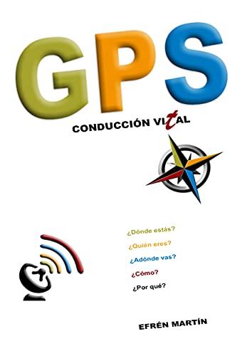 Gps: Conduccion Vital (Spanish Edition)