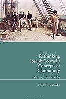 Rethinking Joseph Conrad's Concepts of Community