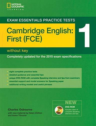Exam essentials practice tests: fist FCE. Without key. Per le Scuole superiori (Vol. 1) (Exam Essentials: Cambridge First Practice Tests)