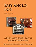 Easy Anglo 1-2-3: A Beginner's Guide to the Anglo Concertina