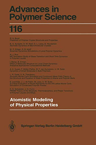 Atomistic Modeling of Physical Properties (Advances in Polymer Science (116), Band 116)