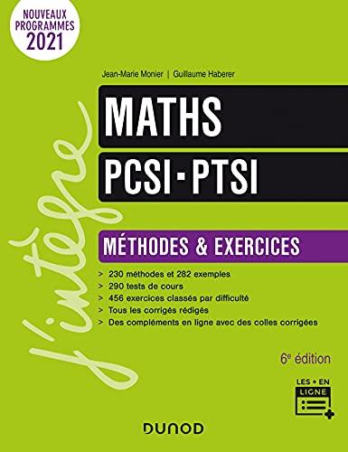 Maths PCSI-PTSI - Méthodes et exercices - 6e éd. (French Edition)