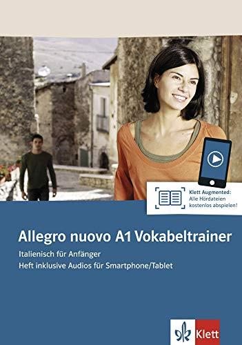 Allegro nuovo A1 Vokabeltrainer: Italienisch für Anfänger. Heft inklusive Audios für Smartphone/Tablet