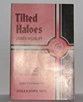 Titled Haloes (Cycle B Gospel texts) 0895368714 Book Cover