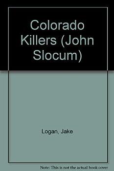 Colorado Killers - Book #134 of the Slocum