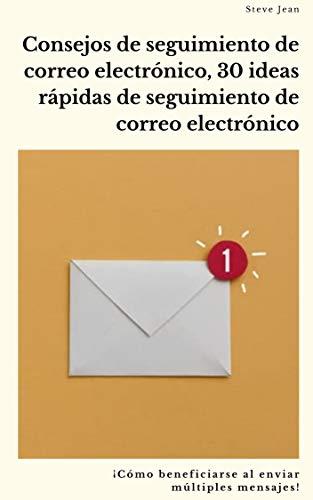 Consejos de seguimiento de correo electrónico, 30 ideas rápidas de seguimiento de...