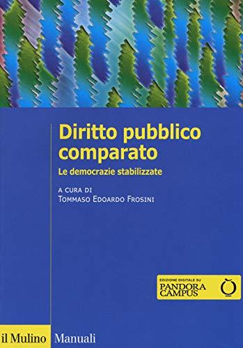 Diritto pubblico comparato. Le democrazie stabilizzate
