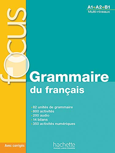 Focus. Grammaire Du Français (+ CD): Focus : Grammaire du français + CD audio MP3 + Parcours digital