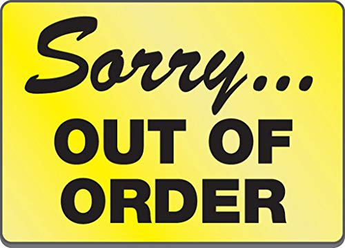 Sorry... Out Of Order Magnetic Sign
