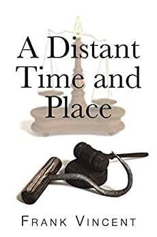 A Distant Time and Place by [Frank Vincent]