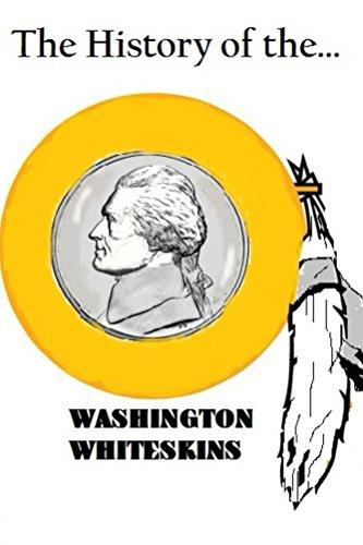 The History of the Washington Whiteskins