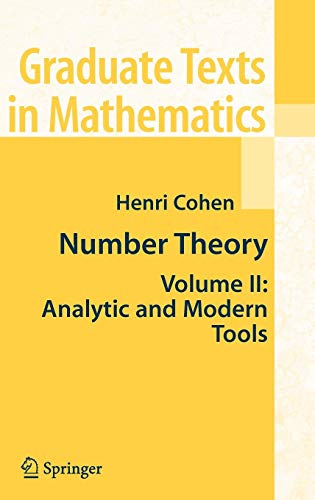 Number Theory, Volume II : Analytic and  Modern Tools (Graduate Texts in Mathematics)