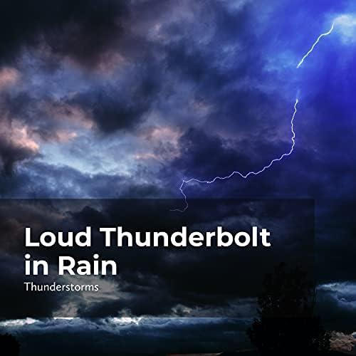 Rain Thunderstorms, Thunderstorms & Sounds Of Rain & Thunder Storms