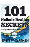 101 Holistic Healing Secrets