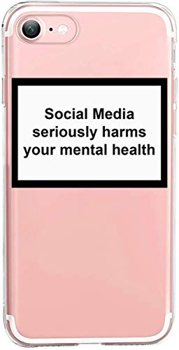 YENIGHT HYPExSTORE® Social Media Seriously Harms Your MENTAL Health iPhone Transparent Crystal Clear Cover CASE Tasche HÜLLE (iPhone 7/8)