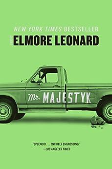 Mr. Majestyk: A Novel by [Elmore Leonard]