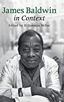 James Baldwin in Context (Literature in Context)