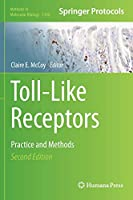Toll-Like Receptors: Practice and Methods (Methods in Molecular Biology (1390))