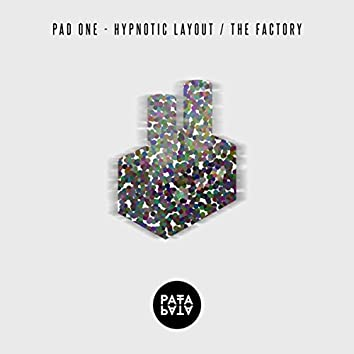 Hypnotic Layout / The Factory
