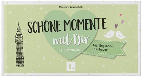 Schöne Momente mit Dir – für England-Liebhaber - für die Zeit zu zweit: 12 Gutscheine (Gutscheinbuch - Momente mit dir)