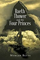 Raeth Thower and the Four Princes