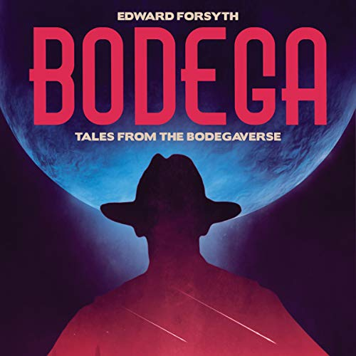 Bodega: Tales from the Bodegaverse cover art
