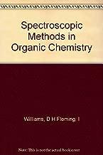 Spectroscopic Methods In Organic Chemistry.
