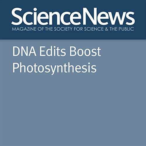 DNA Edits Boost Photosynthesis audiobook cover art