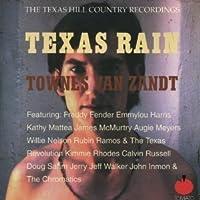 Texas Rain by Townes Van Zandt (2001-05-03)