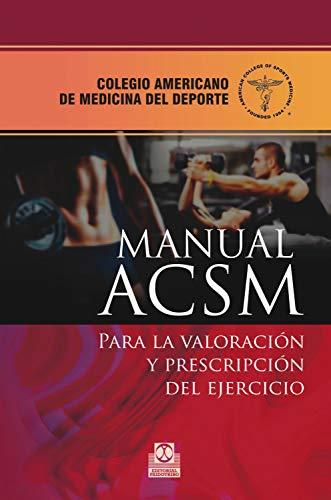 Manual ACSM para la valoración y prescripción del ejercicio (Medicina Deportiva) 🔥