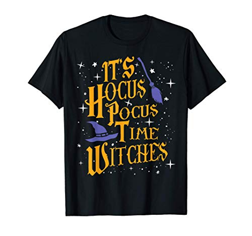 Halloween It's Hocus Pocus Time Witches Funny Designs Maglietta