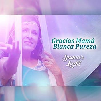 Gracias Mamá Blanca Pureza