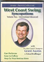 Grant Austin Collection - West Coast Swing - Syncopations - Vol. 2. Advanced