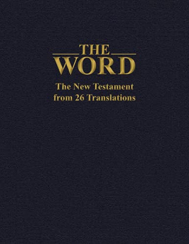 The Word: The New Testament from 26 Translations