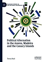 Political Alternation in the Azores, Madeira and the Canary Islands (Palgrave Studies in Sub-National Governance)