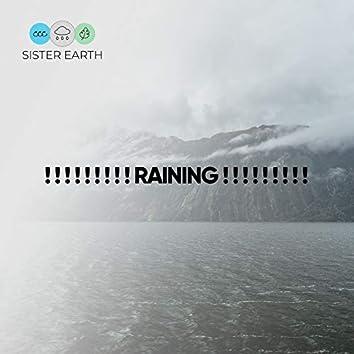 ! ! ! ! ! ! ! ! ! Raining ! ! ! ! ! ! ! ! !