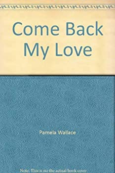 Paperback Come Back My Love Book