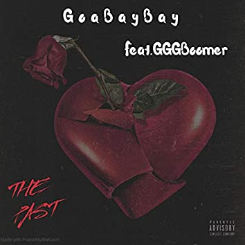 The Past (feat. GGG Boomer)