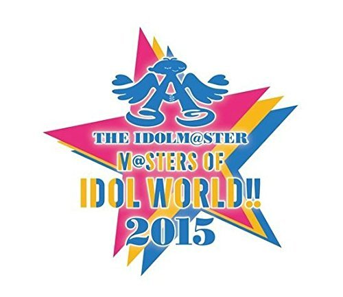THE IDOLM@STER M@STERS OF IDOL WORLD!! 2015 Live Blu-ray Day2