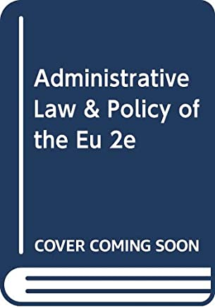 Administrative Law And Policy Of EU