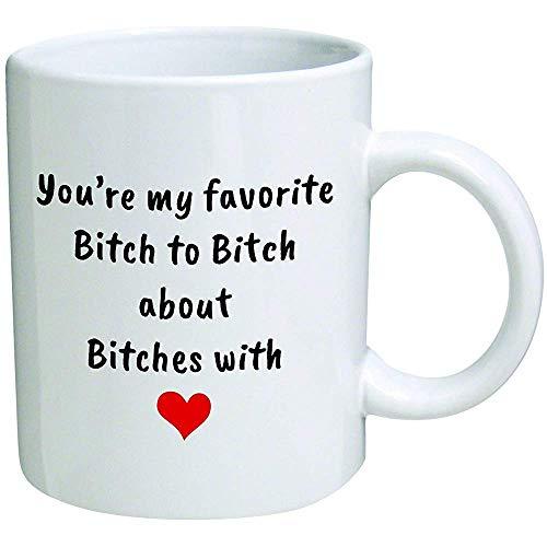 Lustige Tasse Sie sind meine Lieblingshündin, über Weibchen mit rotem Herzen 11 Unzen zu meckern Kaffeetassen Lustig Inspirierend und Sarkasmus