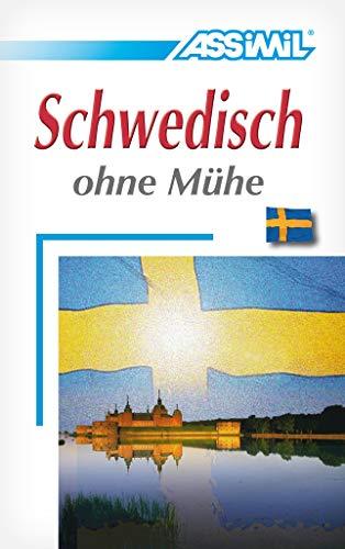 ASSiMiL Selbstlernkurs für Deutsche: Schwedisch ohne Mühe. Lehrbuch mit 640 Seiten, 100 Lektionen, Übungen + Lösungen