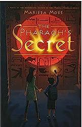 The Pharoah's Secret by Marissa Moss