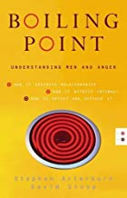 Boiling Point: Understanding Men and Anger