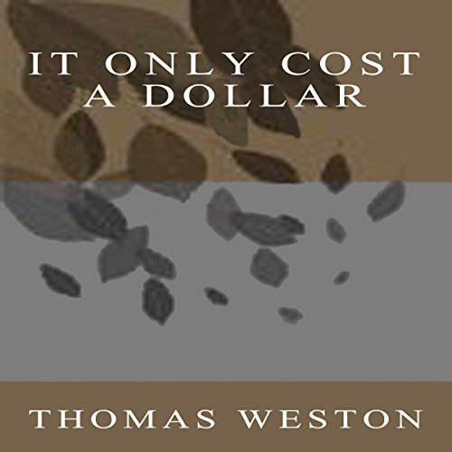 It Only Cost a Dollar audiobook cover art